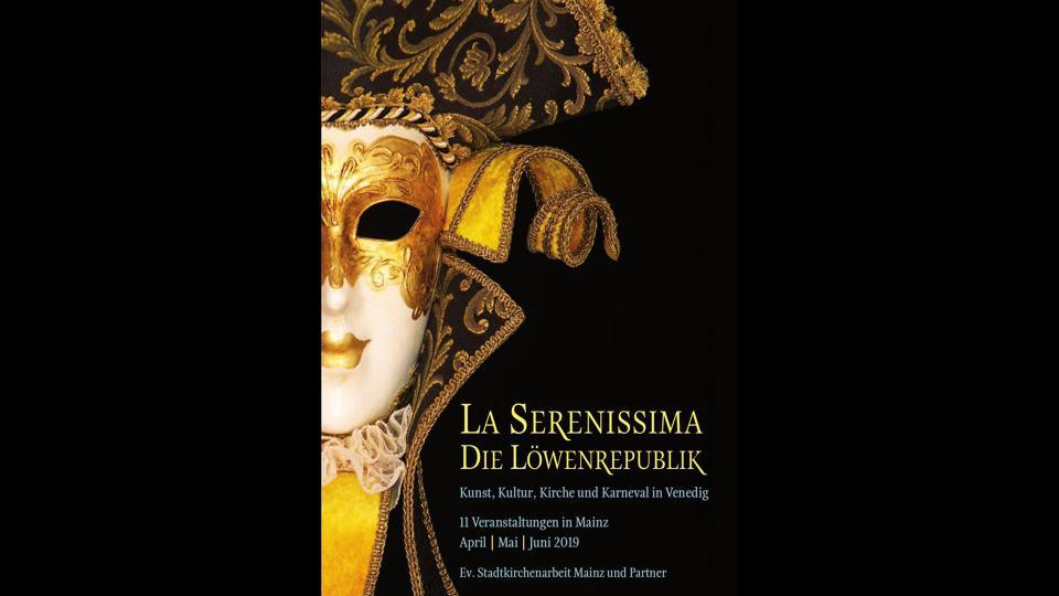 """La Serenissima - die Löwenrepublik Kunst, Kultur, Kirche und Karneval in Venedig"""