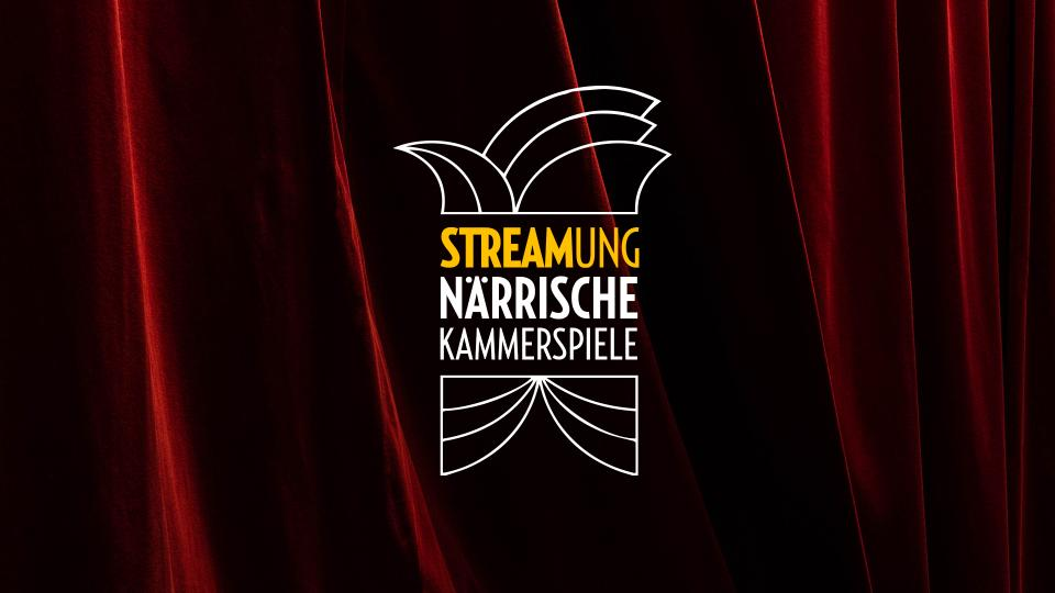 STREAMUNG - Närrische Kammerspiele