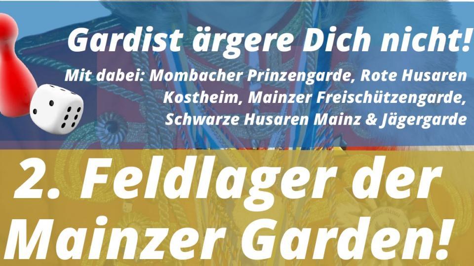 2. Feldlager der Mainzer Garden