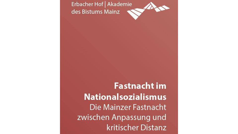 Abendvortrag - Fastnacht im Nationalsozialismus
