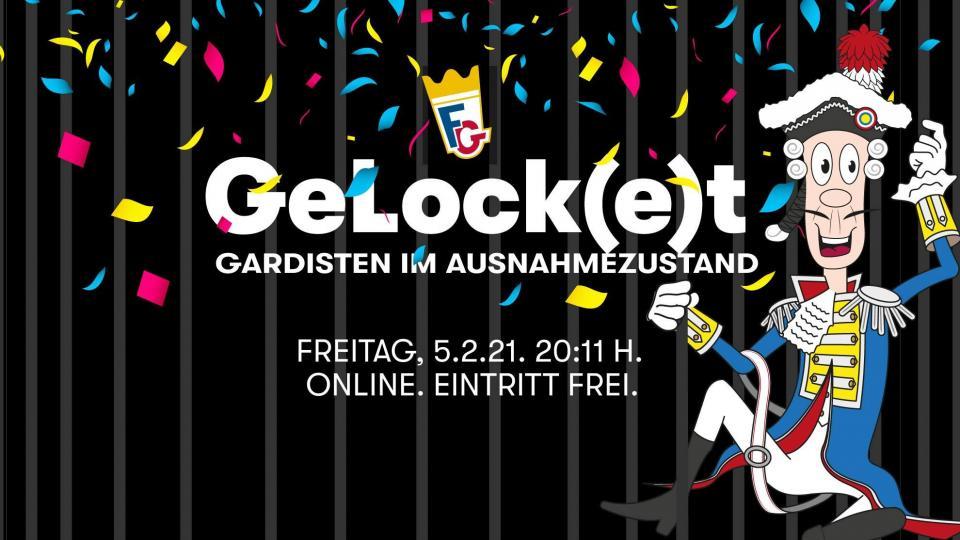 Gelock(e)t - Gardisten im Ausnahmezustand: Online Sitzung der Füsilier-Garde am 5.2.21 um 20.11 Uhr