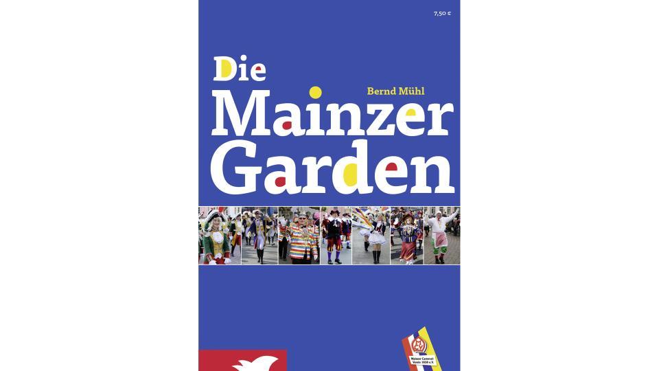 Buch der Mainzer Garden neu aufgelegt!