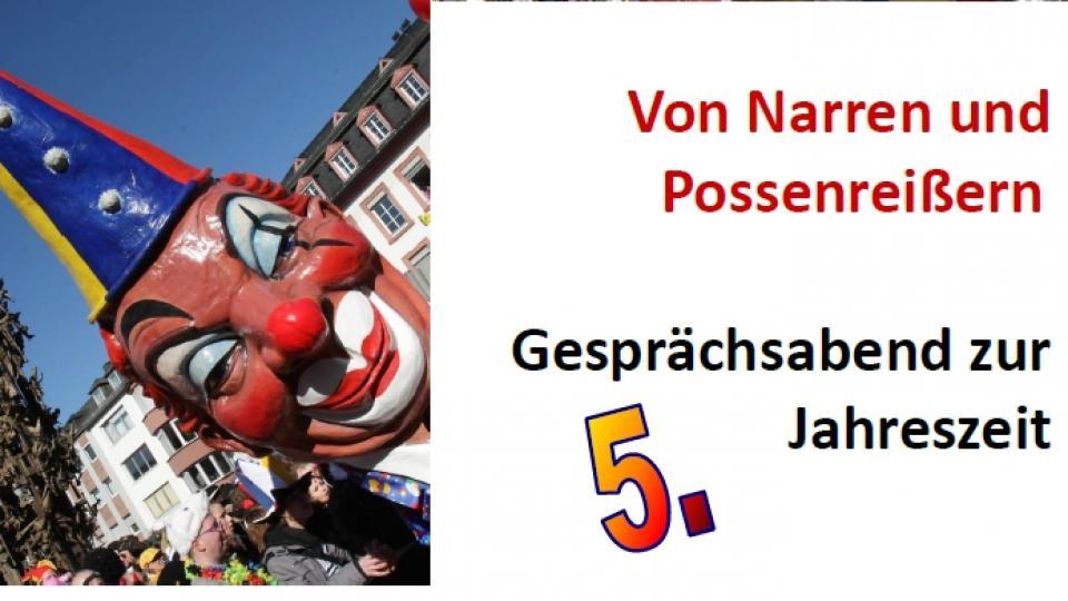 Von Narren und Possenreißern - Gesprächsabend zur 5. Jahreszeit im Erbacher Hof, Mainz
