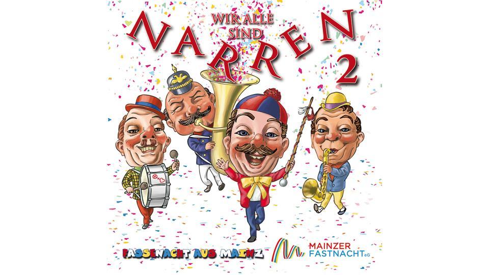 """""""Wir alle sind Narren 2"""" CD-Release-Party"""